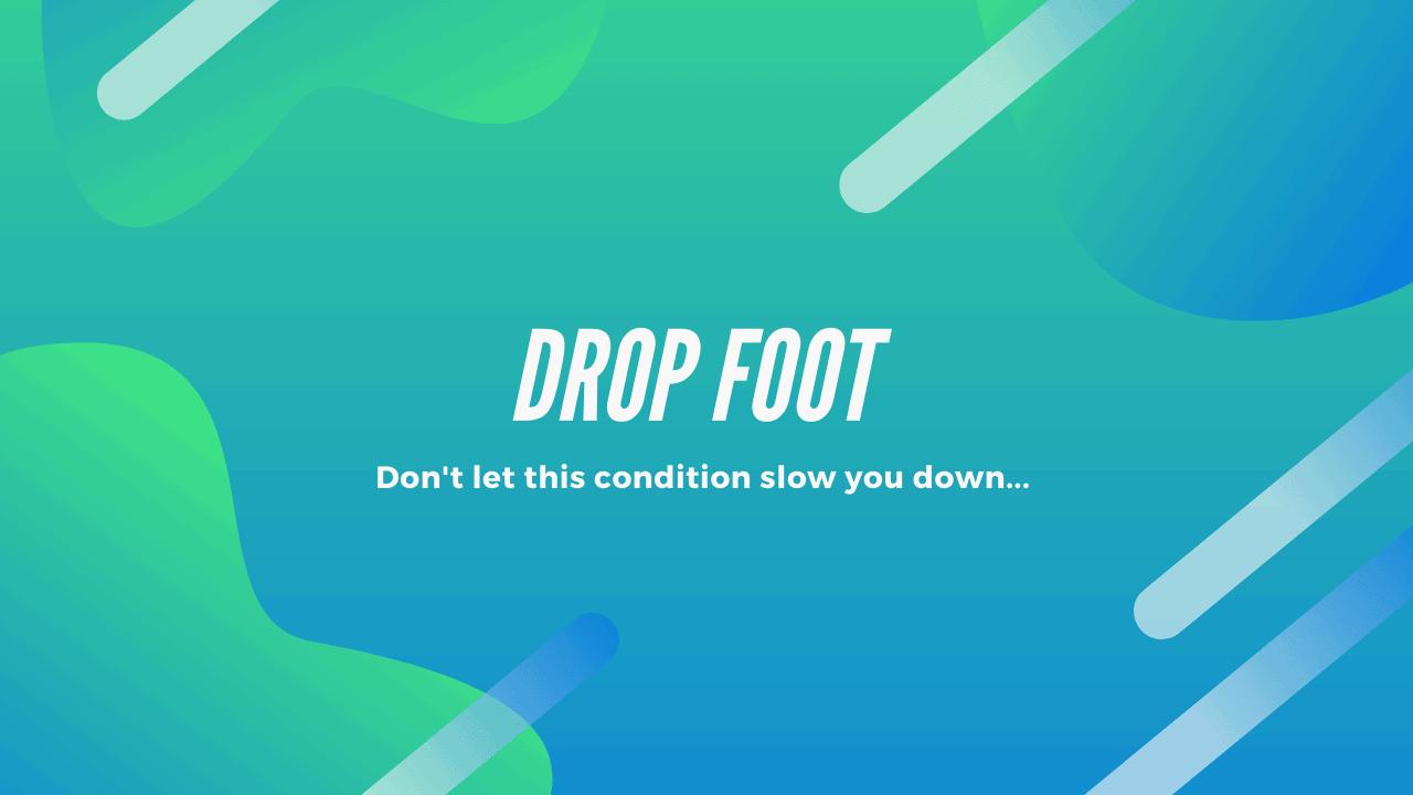 Drop Foot Treatment Richmond VA
