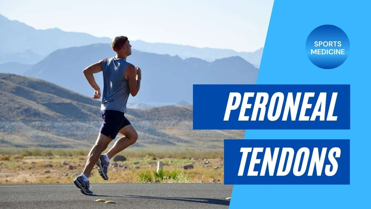 Peroneal Tendon Injuries